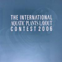 世界水草レイアウトコンテスト 写真集2006